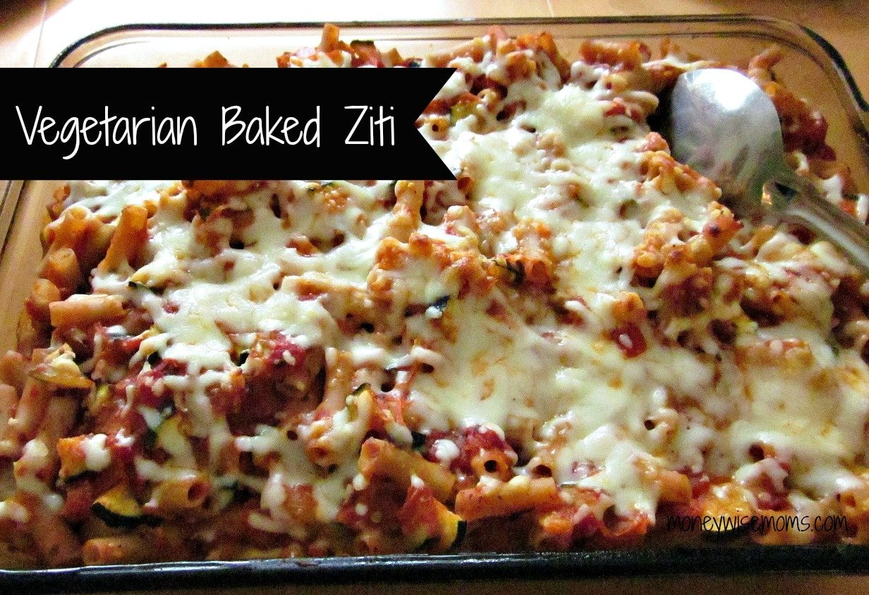 Vegetarian Baked Ziti | #GF whole foods #recipe via @MoneywiseMoms