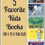 5 Favorite Kids Books for 4-9 year olds