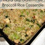 Broccoli Rice Casserole (Naturally Gluten-Free)