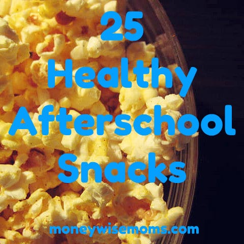Healthy Afterschool Snacks