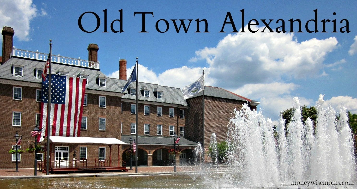 Old Town Alexandria {Day Trip from DC} - Moneywise Moms