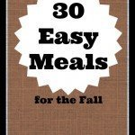30 Easy Meals for the Fall