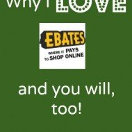 Why I Love Ebates (Because you can Make Money with Ebates!)