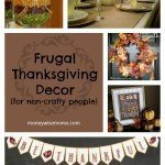 Frugal Thanksgiving Decor for Non-Crafty People