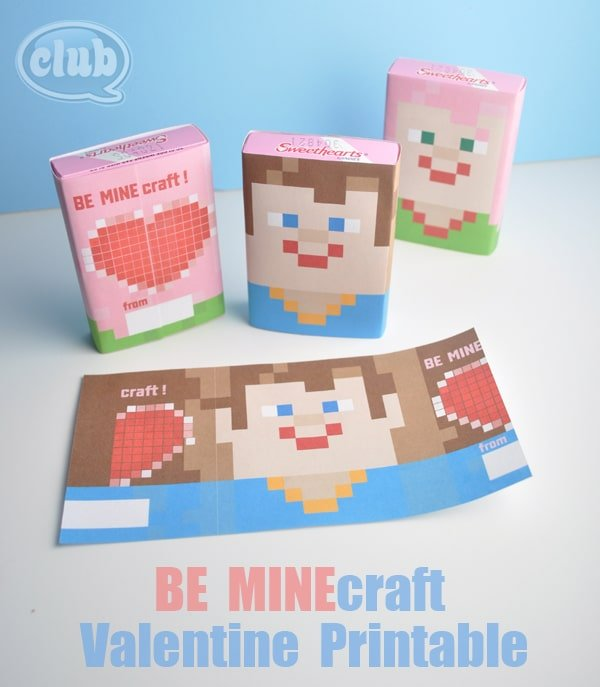 BE MINEcraft Valentines Candy Wrapper Printable from Club Chica Circle | Minecraft Valentines Roundup at MoneywiseMoms