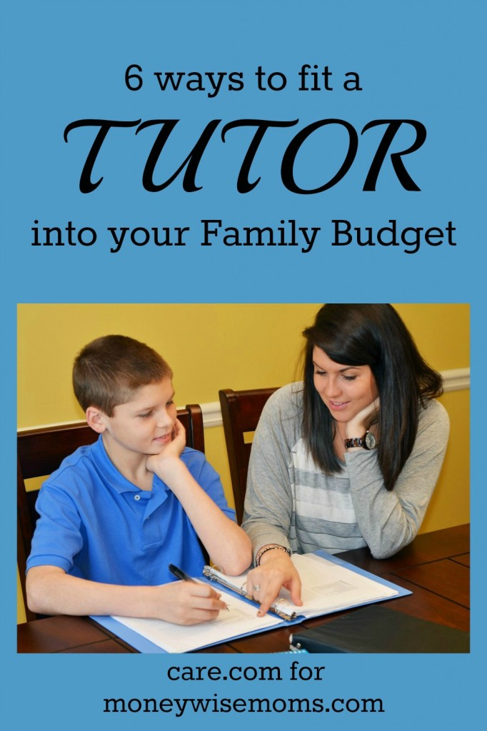 6 Ways to FIt a Tutor into your Family Budget | Tips from MoneywiseMoms and Care.com on how to manage when your child needs help