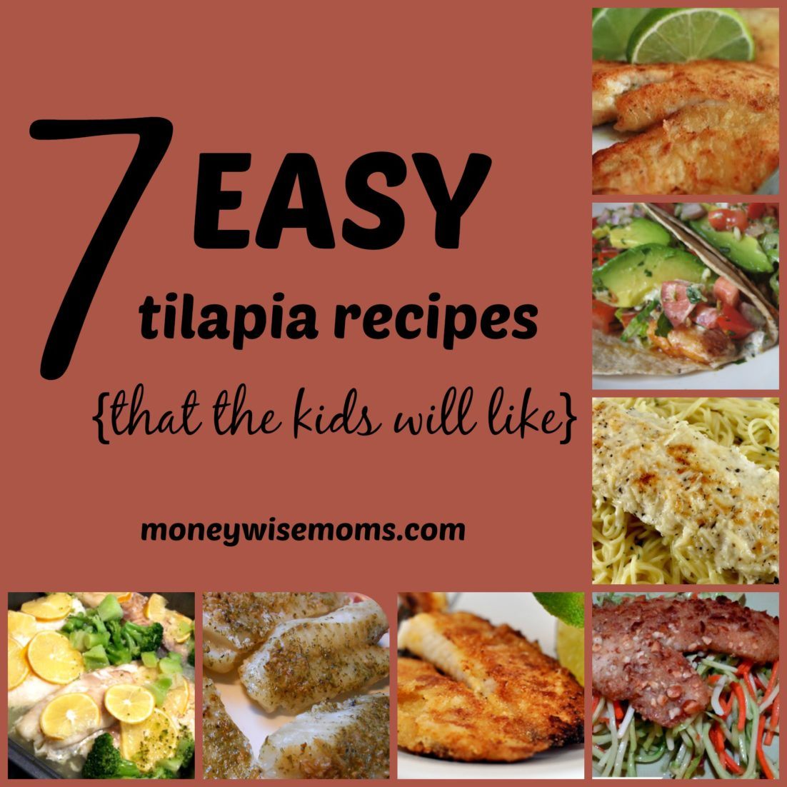 Easy Tilapia recipes that the kids will like - family friendly fish recipes