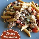 Turkey Parmesan Pasta | Easy Pasta Dinners