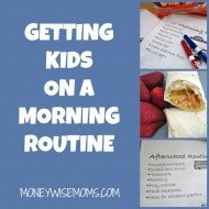 Getting Kids on a Morning Routine & Giveaway