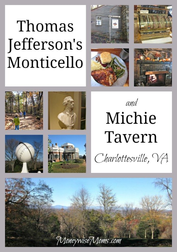 Thomas Jefferson's Monticello and Michie Tavern #familytravel | MoneywiseMoms