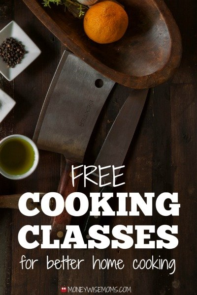 Free Cooking Classes for better home cooking | MoneywiseMoms