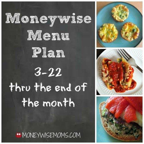 Moneywise Menu Plan 3-22 | MoneywiseMoms