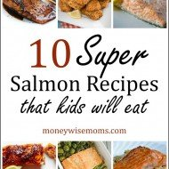 10 Super Salmon Recipes (that kids will eat)