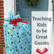Teaching Kids to be Great Guests