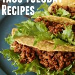 20 Taco Tuesday Recipes