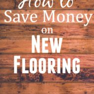 How to Save Money on New Flooring