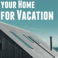 Preparing Your Home for Vacation