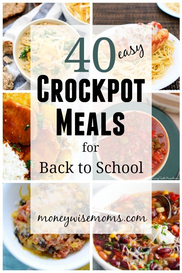 40 Easy Crockpot Meals for Back to School - plan a month of meals now to prep for busy weeknights