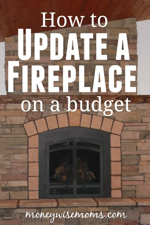 Have an outdated fireplace? Try these ideas to update a fireplace on a budget