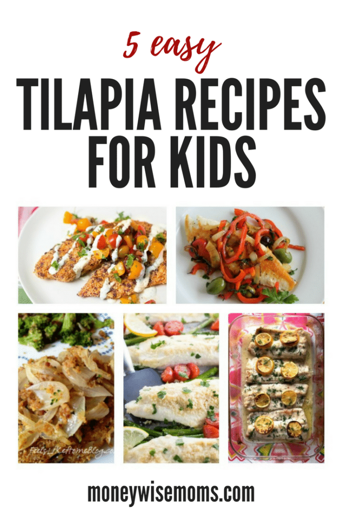 5 easy tilapia recipes for kids moneywise moms for Fish recipes for kids