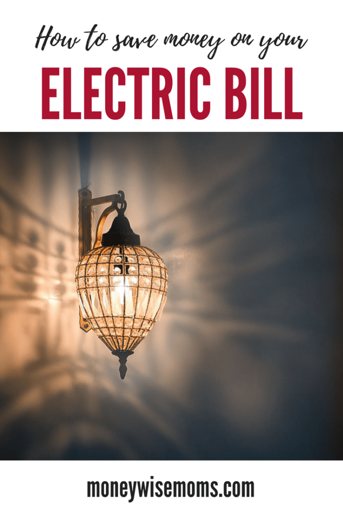 How To Save Money On Your Electric Bill Moneywise Moms